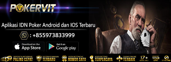 Aplikasi IDN Poker Android dan IOS Terbaru, download idn poker android, download idn poker ios, aplikasi idn poker terbaru, aplikasi idn poker mobile, idnpoker mobile, idn poker apk, apk idn poker