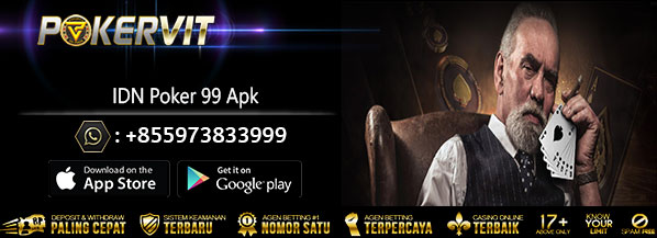 download poker99 online, download idn poker99, download aplikasi poker99, download apk poker 99, download aplikasi idn poker 99