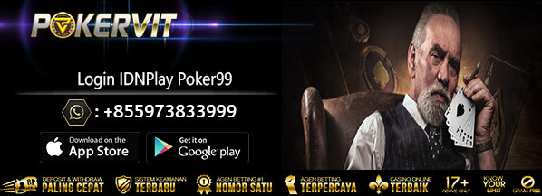 login idnplay poker99, login poker99 idnplay, login idnplay, cara login idn poker99, cara login idnplay